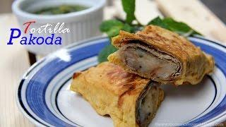 Leftover Roti Or Tortilla Pakora Recipe | Veg Indian Breakfast Recipes Ideas By Shilpi