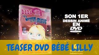 Bébé Lilly - Teaser DVD - Le Mystère De L'Etoile Bleue