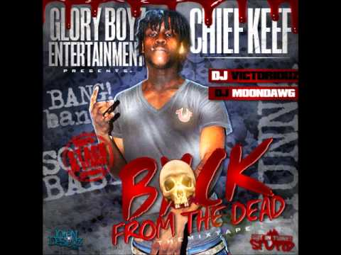 Chief Keef- My Niggas ft SD (Back From The Dead)