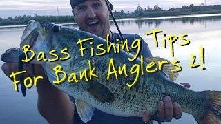 Bass Fishing Tips for Bank Anglers part 2 Ft. Matt Frazier!