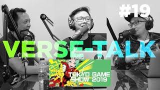 [Verse-Talk] NGOBROLIN TGS 2019 | FF7 REMAKE JUARA!!!