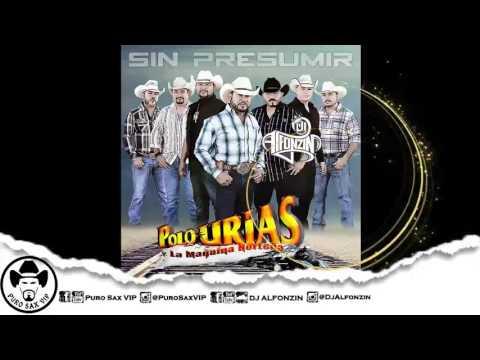 Polo Urias y Su Máquina Norteña - Un Rinconcito en el Cielo Feat. Erick Urias ♪ 2016