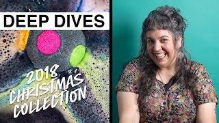 Lush Deep Dives: Christmas 2018 Collection