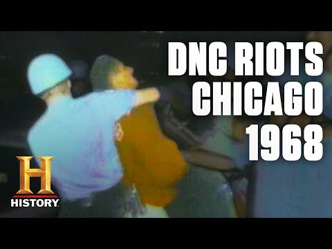 1968 Riots at the Democratic National Convention in Chicago | Flashback | History