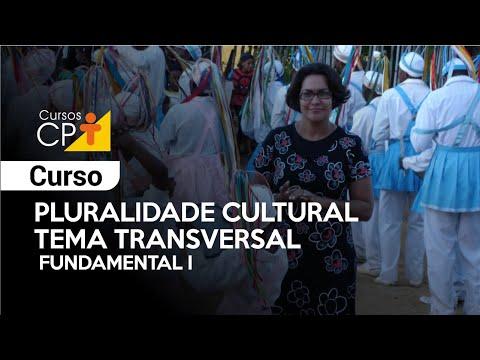 Clique e veja o vídeo Curso Pluralidade Cultural - Tema Transversal - Fundamental I