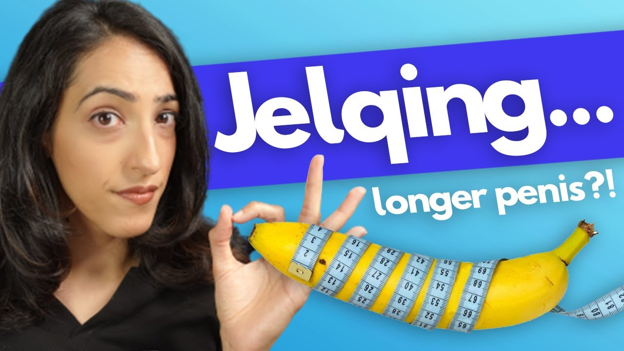 Jelquen penis What Is