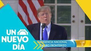 Trump declaró Emergencia Nacional para construir el muro | Un Nuevo Día | Telemundo