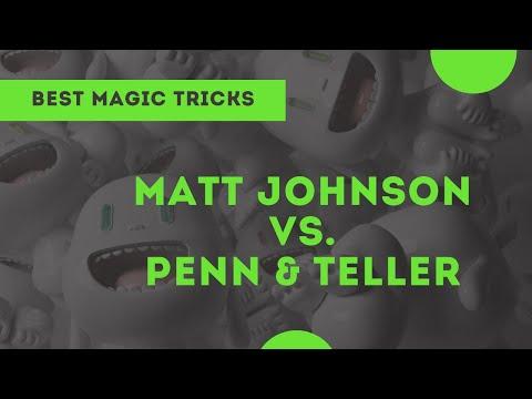 [Magic] Matt Johnson vs. Penn and Teller