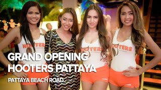 Grand Opening at Hooters Pattaya, Pattaya Beach Road