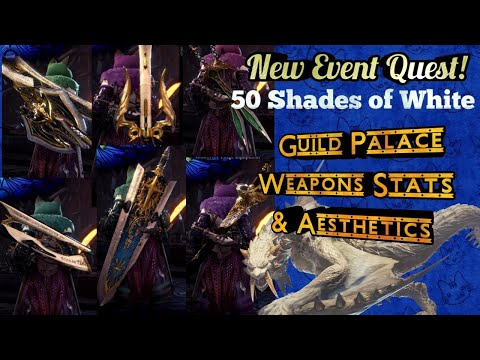Guild Palace Weapons Get!  50 Shades of White Event Quest!