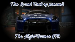 The Speed Factory presents: Night-Runner GTR (Need For Speed Payback Cinematic)