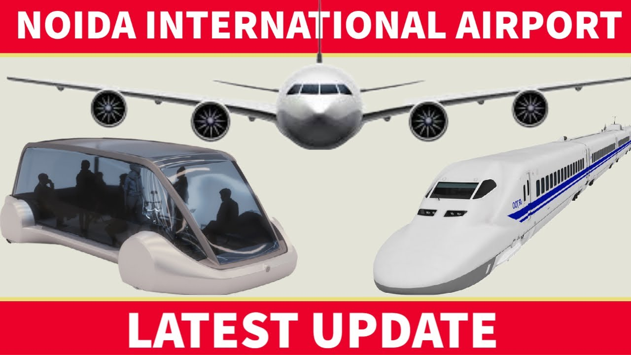 NOIDA International Airport Update   Country's first pod taxi will run in UP   Bullet Train