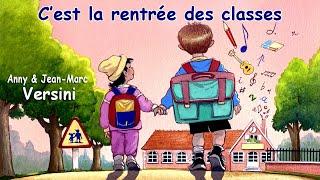 Anny Versini, Jean-Marc Versini - C'est la rentrée des classes (Clip officiel)