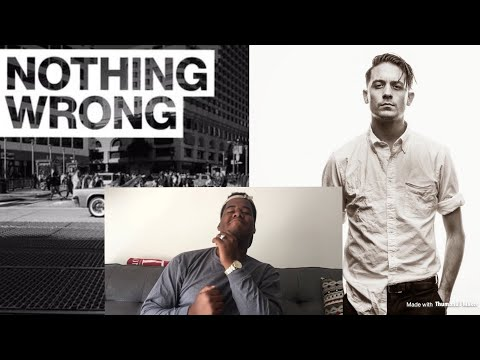 G- Eazy - Nothing Wrong(FIRST REACTION)