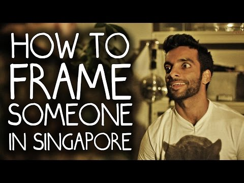 The Best Way to Frame Someone in Singapore