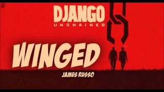 Django Unchained Soundtrack - Winged (by James Russo)