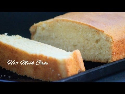 Old Fashioned Hot Milk cake (Vanilla Hot Milk Sponge Cake)