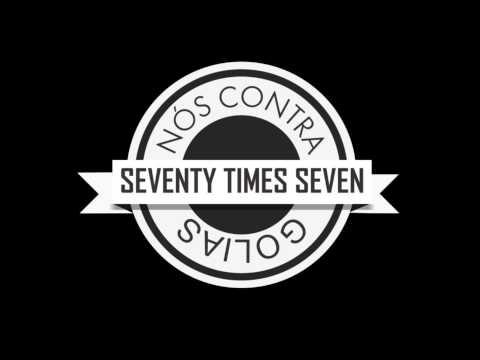 Seventy Times Seven - Nunca Mais (Parte 2)