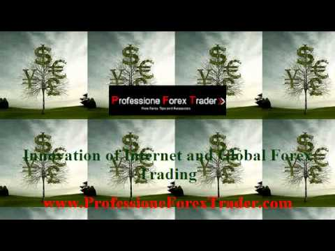 Innovation of Internet and Global Forex Trading
