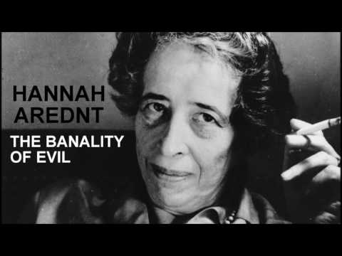 hannah arendt the banality of evil - 1280×720