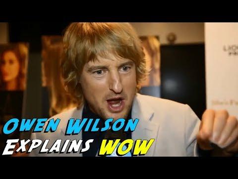 "Owen Wilson Explains ""Wow"""