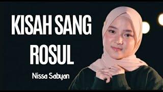 Download Lagu Nissa Sabyan - Kisah Sang Rosul (Lirik) mp3