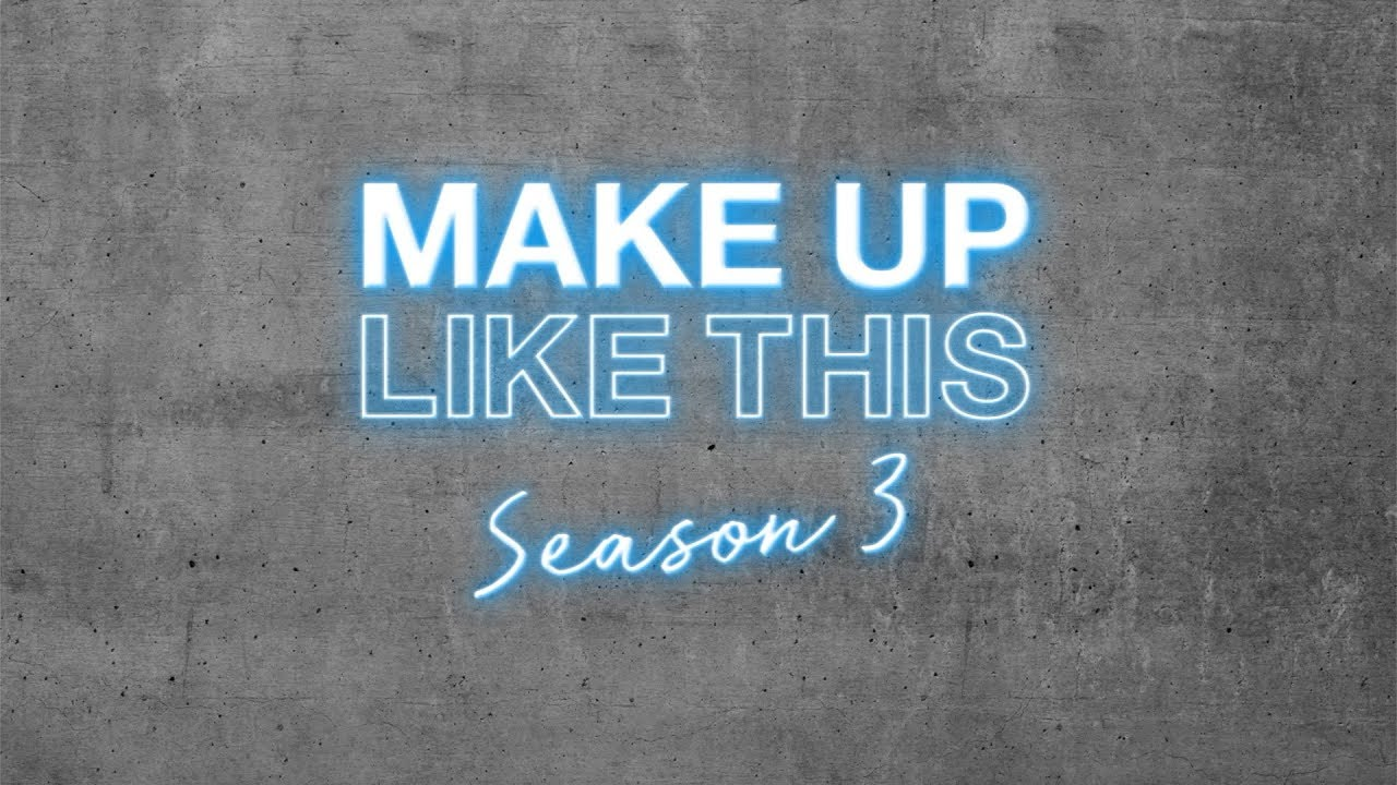 0c970c303dc MAYBELLINE MAKEUP LIKE THIS SEASON 3 IS HERE! - YouTube