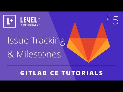 GitLab CE Tutorial #5 - Issue Tracking & Milestones