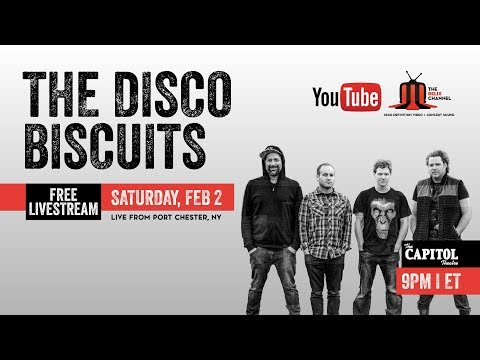 The Disco Biscuits :: 2/2/19 | 9:00PM ET :: The Capitol Theatre :: Full Show
