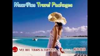 Mauritius Travel Packages : Vee Bee Tours & Travels