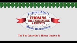 Sodor Themes - The Fat Controller (Season 5)