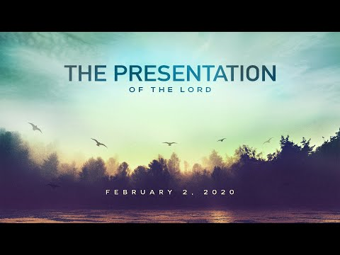 Catholic Gospel Reflection For February 2, 2020 | The Presentation of the Lord