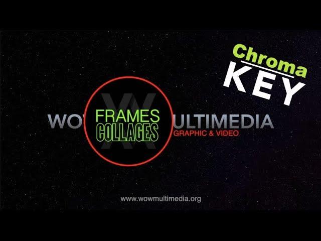 Chroma Key Frame Collages