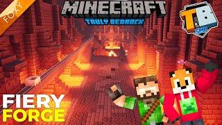 FIERY FORGE | Truly Bedrock Season 2 [11] | Minecraft Bedrock Edition 1.16 SMP