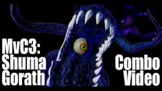 MvC3: Shuma-Gorath Combo Video/ シュマゴラス コンボ動画
