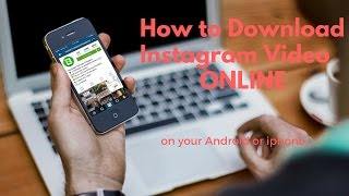 How To Download Instagram Videos Online | Instagram Video Downloader For Android