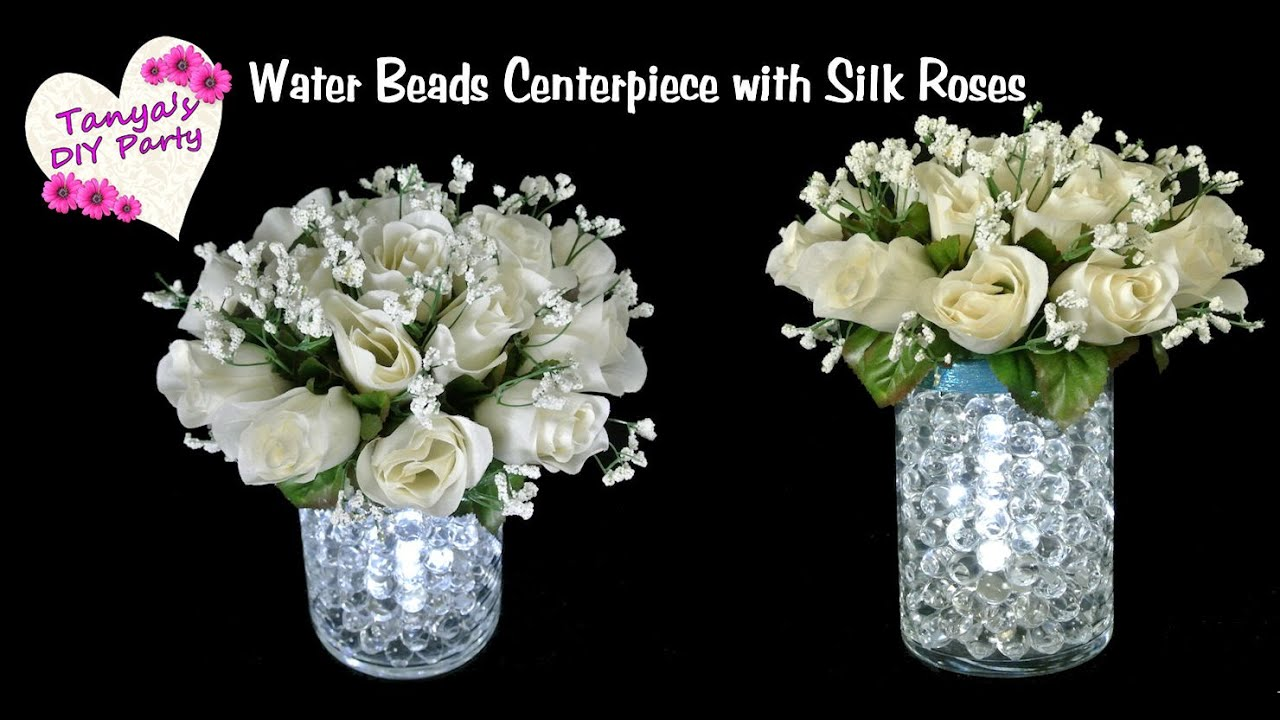 Diy Lighted Water Beads Centerpiece With Silk Roses Youtube