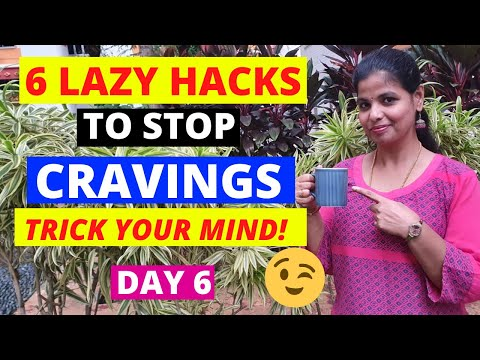 day-6-|-easy-tips-to-stop-cravings-|-how-to-control-junk-food-cravings-immediately