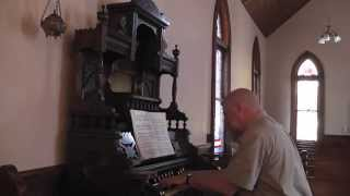 NELSON:  Voluntary & Postlude, on Wilcox & White parlor organ