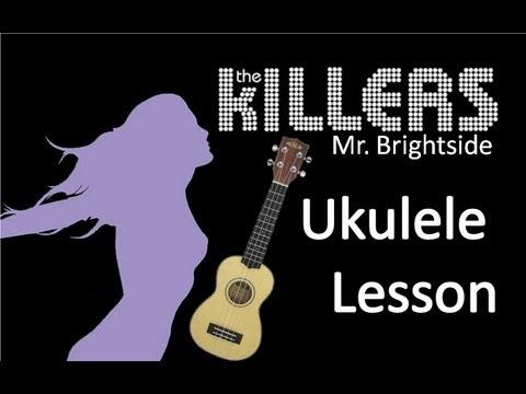 The Killers - Mr. Brightside - Ukulele Lesson - How to Play the Ukulele - Beginner Ukulele