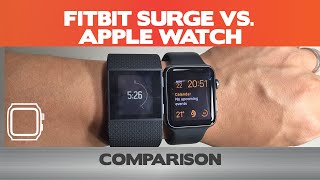 Which is better? Fitbit Surge Vs Apple Watch -  5 smartwatch differences
