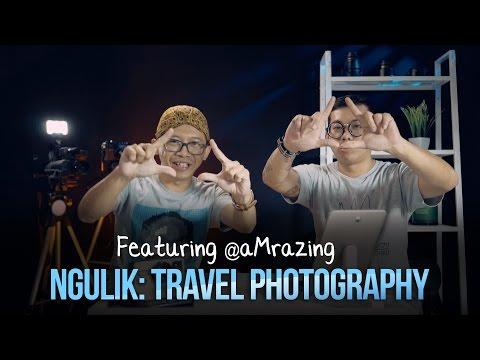 NGULIK: Travel Photography feat. @aMrazing