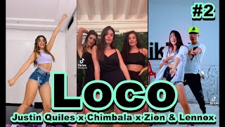 Loco  Justin Quiles x Chimbala x Zion & Lennox TikTok Dance Compilation | Best Tik Tok Challenge