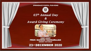 Springdales School, Pusa Road 65th Annual Day  and Award Giving Ceremony
