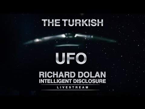 The Turkish UFO Videos of 2007-2009. Richard Dolan Intelligent Disclosure.
