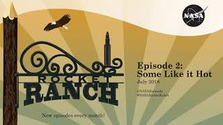 Rocket Ranch Podcast E02: Some Like It Hot