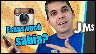 5 truques e dicas do Instagram + dica extra - JMSEuQueroVideo ep.11