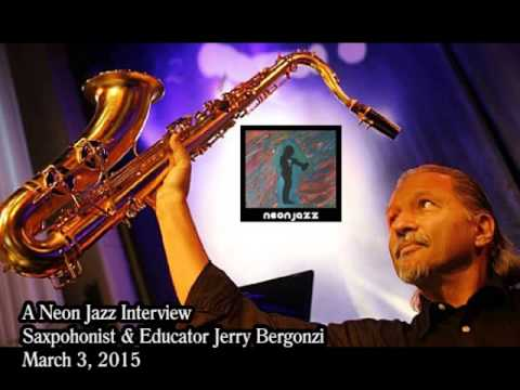 A Neon Jazz Interview with Saxophonist & Educator Jerry Bergonzi