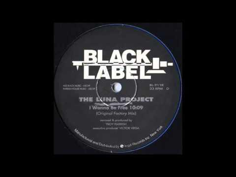 The Luna Project - I Wanna Be Free (Original Factory Mix)