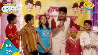 Taarak Mehta Ka Ooltah Chashmah - Episode 29 - Full Episode